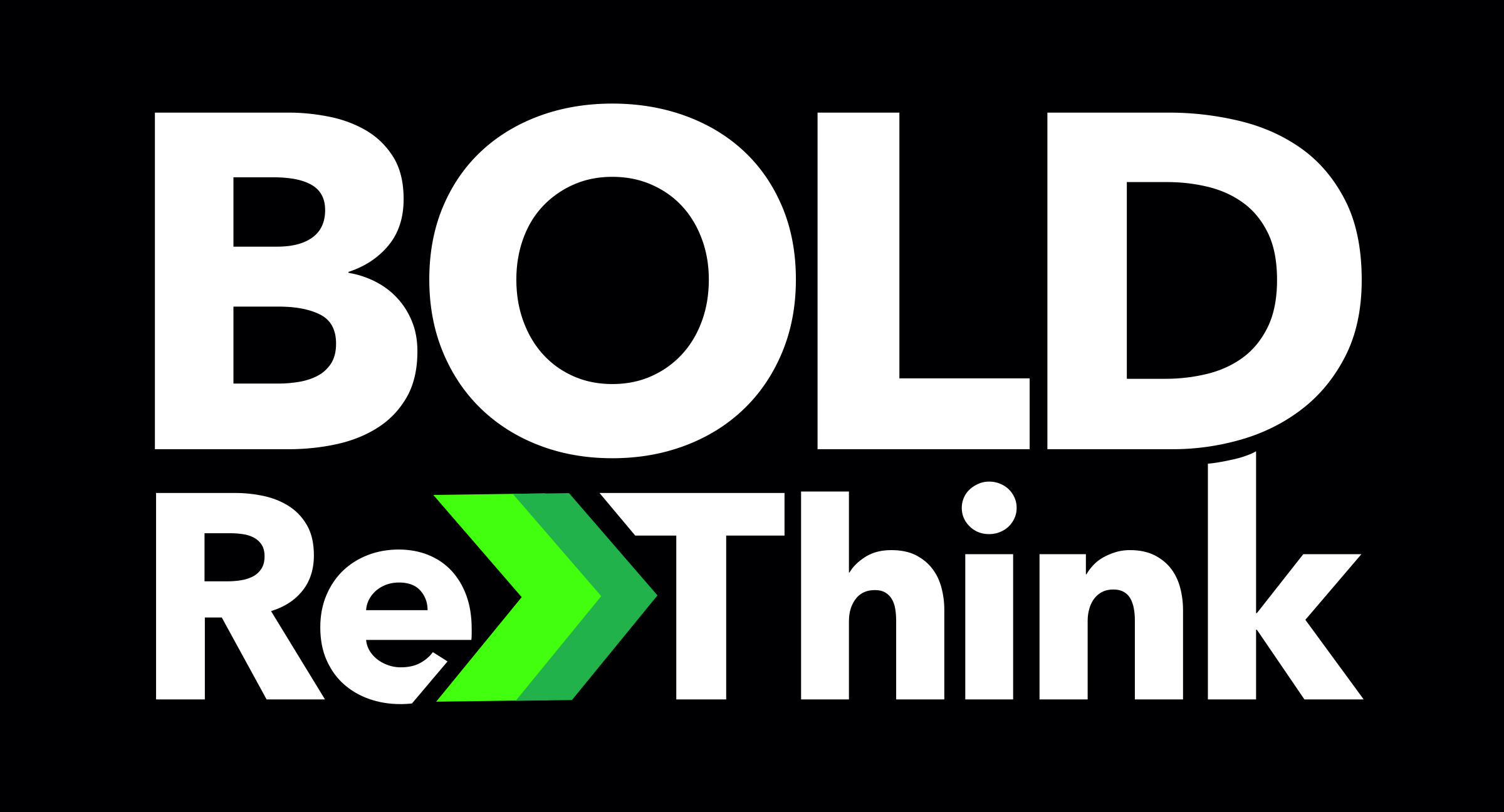 BOLD Rethink